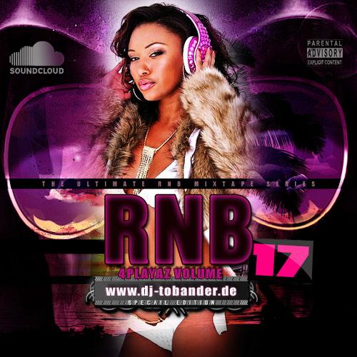 RnB4Playaz Vol. 17
