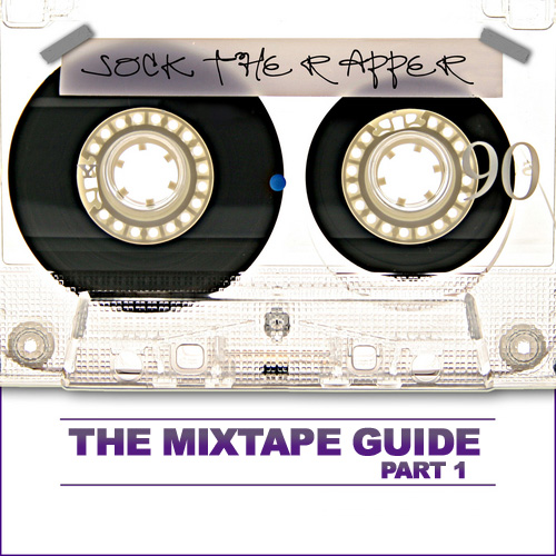Mixtape Guide